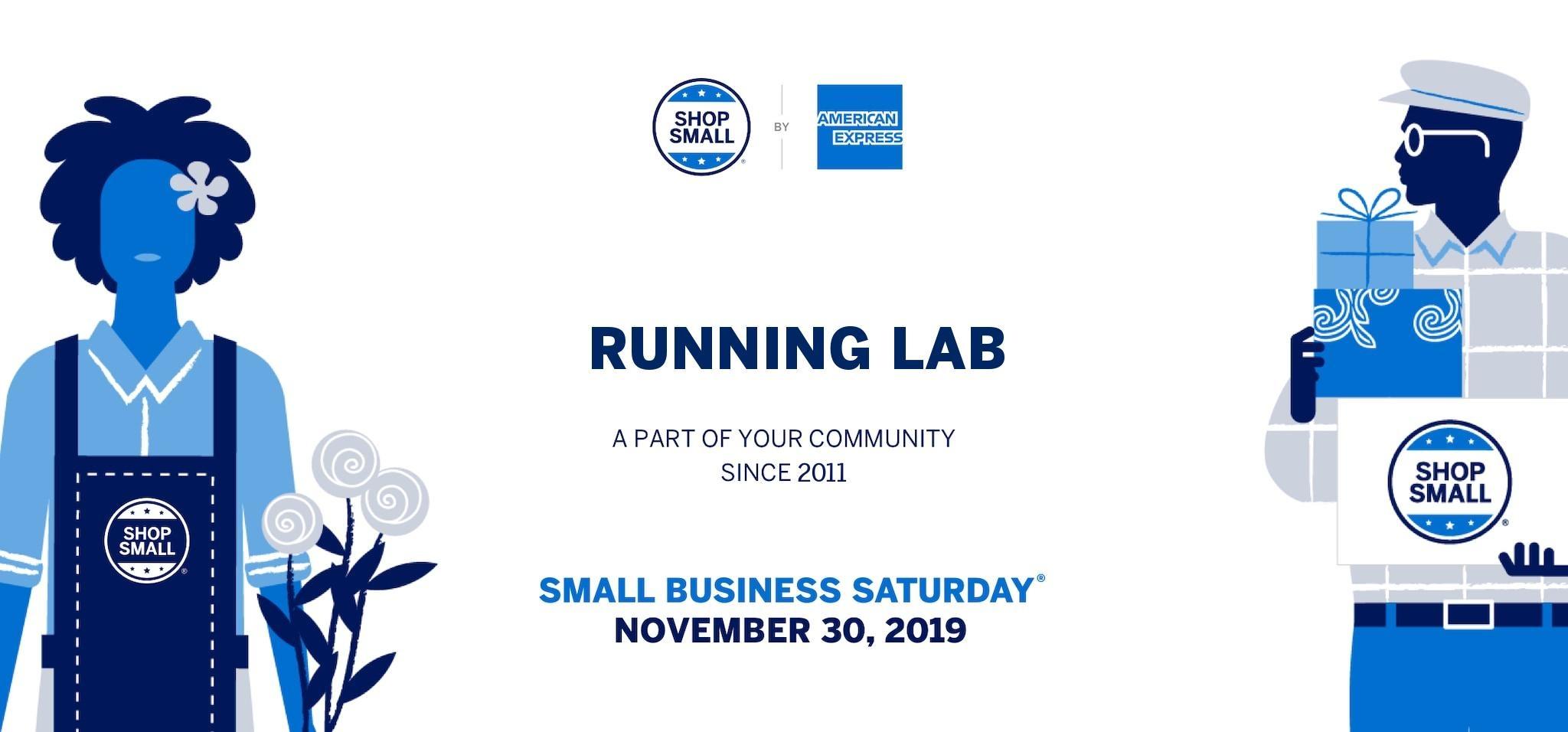 Running Lab Small Business Saturday