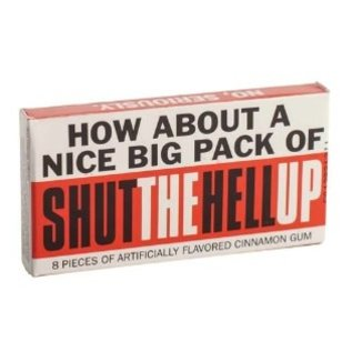 Blue Q Bonbons - Nice big pack of shut the hell up - Gomme à la Cannelle