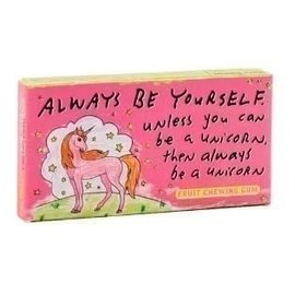 Blue Q Candy - Always be yourself unless you can be a Unicorn - Tutti Frutti Gum