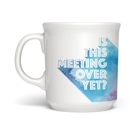Fred Tasse - Is This Meeting Over Yet? 18oz