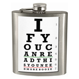 Spoontiques Flask - Generic - If You Can Read This You Need More Booze 7oz