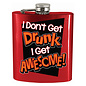 Spoontiques Flasque - Générique - I Don't Get Drunk I Get Awesome! 7oz