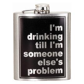 Spoontiques Flasque - Générique - I'm Drinking Till I'm Someone Else's Problem 7oz