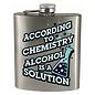 Spoontiques Flasque - Générique - According to Chemistry Alcohol is a Solution 7oz