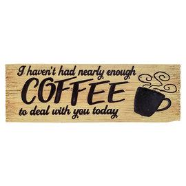 Spoontiques Signe pour bureau - Générique - Not Enough Coffee to Deal with You