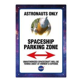 Aquarius Tin Sign - Nasa - Astronauts Only Starship Parking Zone