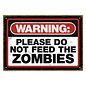 Aquarius Enseigne en métal - Zombies - Warning Please Do Not Feed the Zombies
