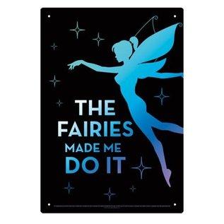 Aquarius Enseigne en métal - Fées - The Fairies Made Me Do It