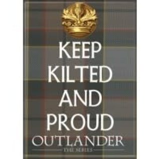Ata-Boy Aimant - Outlander The Series - Keep Kilted and Proud