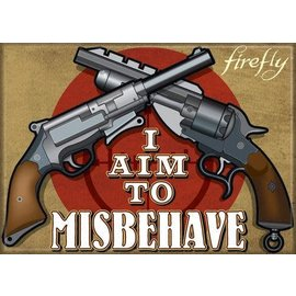 Ata-Boy Magnet - Firefly - I Aim to Misbehave