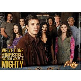 Ata-Boy Magnet - Firefly - We've Done the Impossible and That Makes Us Mighty