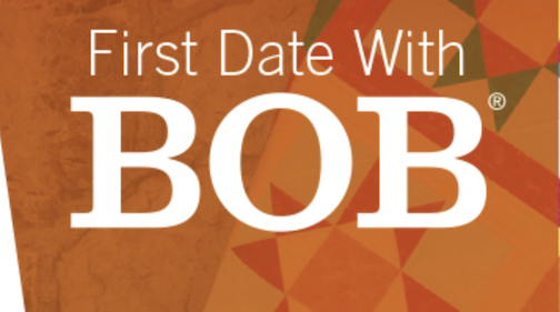 First Date with BOB - presented by Accuquilt