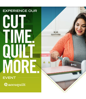 AccuQuilt: Cut Time. Quilt More. Event - 9/13 - 10am