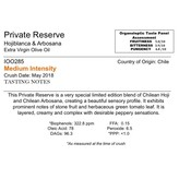 The Anointed Olive Southern Hemisphere Olive Oil Private Reserve Hojiblanca & Arbosana-Chile