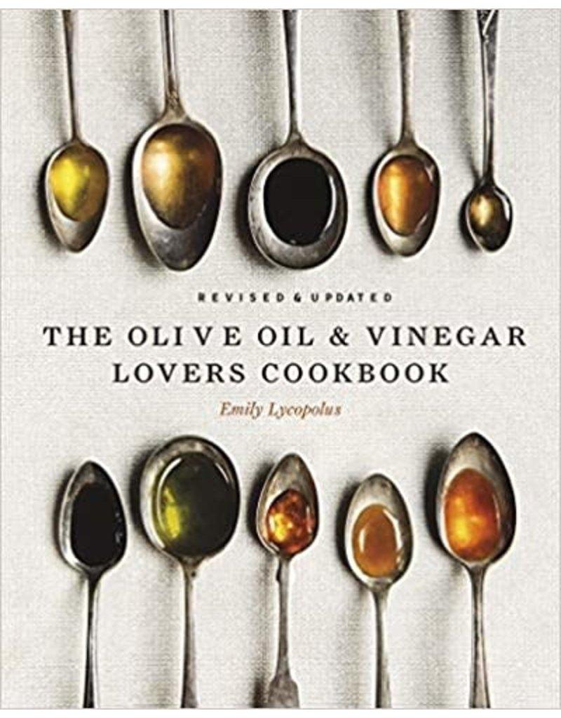 Emily Lycopolus Olive Oil & Vinegar Lovers Cookbook