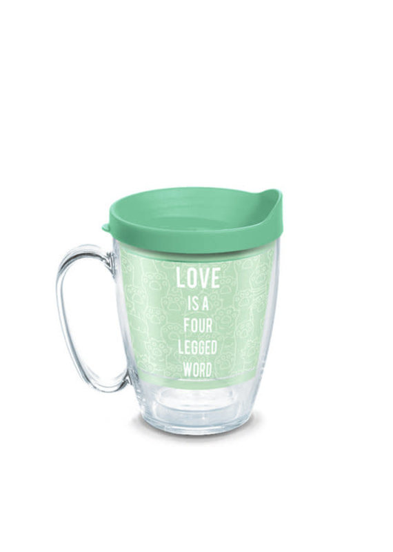 Tervis Tervis 16 oz Mug w/Lid Love Is A Four Legged Word