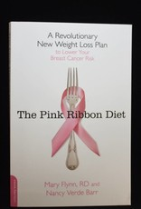 The Pink Ribbon Diet by Mary Flynn, RD PAPERBACK!