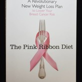 Veronica Foods The Pink Ribbon Diet by Mary Flynn, RD PAPERBACK!