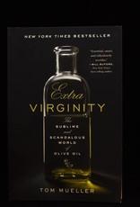Extra Virginity by Tom Mueller