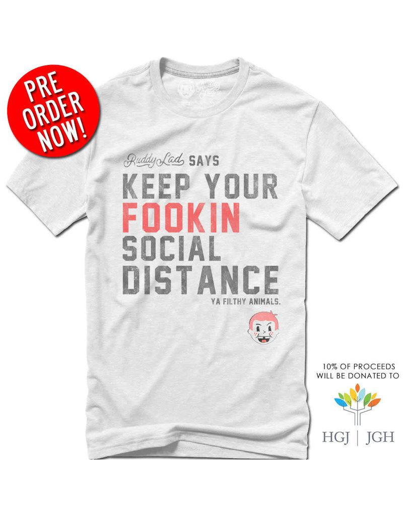 Ruddy Lad KEEP YOUR FOOKIN SOCIAL DISTANCE