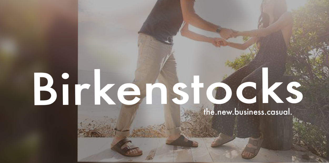 Birkenstocks at Schreters