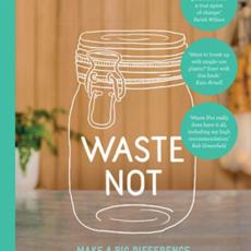 """Waste Not"""