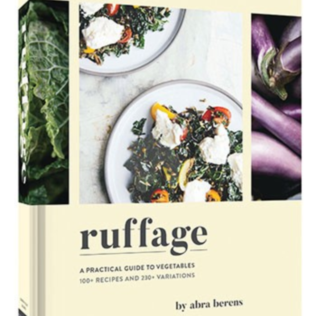 """Chronicle """"Ruffage: A Practical Guide to Vegetables"""""""