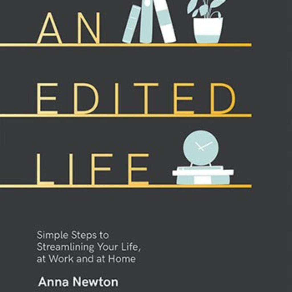 """""""An Edited Life"""""""