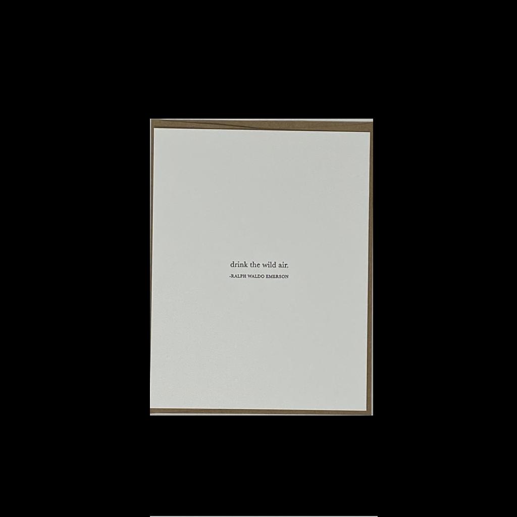 Slate 'Drink the Wild Air' Card