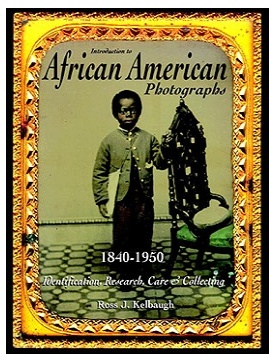 Introduction to African American Photographs, 1840-1950