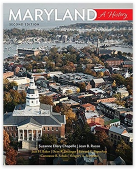 Johns Hopkins University Press Maryland: A History, 2nd Edition