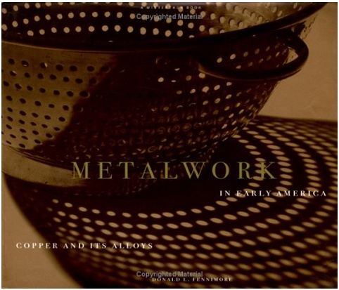 Metalwork in Early America (used)
