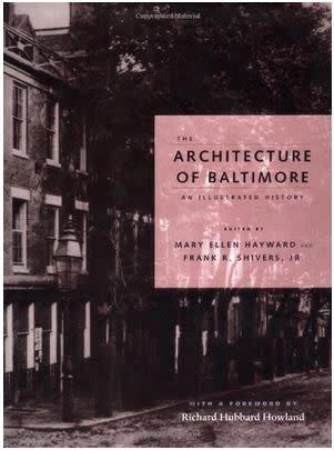 Johns Hopkins University Press The Architecture of Baltimore