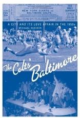 Johns Hopkins University Press The Colts' Baltimore