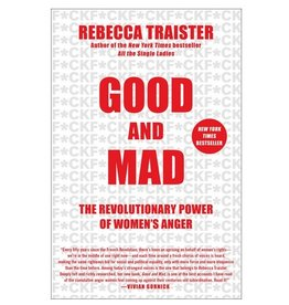 Traister- Good and Mad