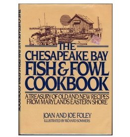 The Chesapeake Bay Fish & Fowl Cookbook