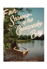 Four Seasons of the Chesapeake Bay, Vol. I Spring-Summer