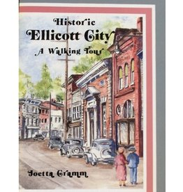 Historic Ellicott City: A Walking Tour