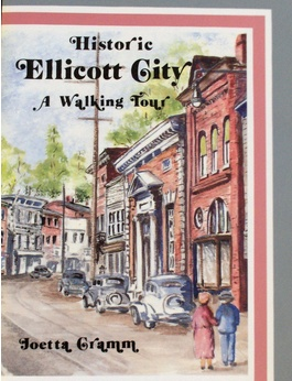 Historic Ellicott City: A Walking Tour (used)