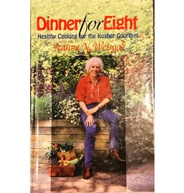 Dinner for Eight: Healthy Cooking for the Kosher Gourmet (Used)