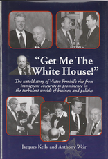 Get Me the White House! The Untold Story of Victor Frenkil...(used)