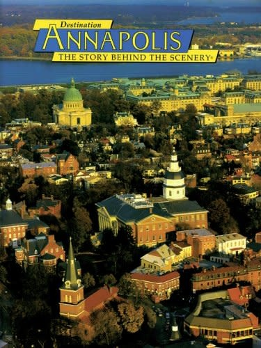 Annapolis: A Story Behing the Scenery (Used)