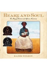 Heart & Soul: The Story of America and African Americans by Kadir Nelson