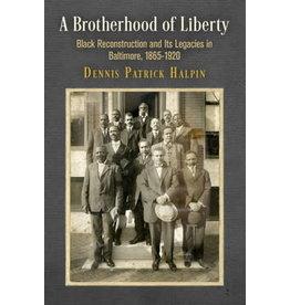 A Brotherhood of Liberty
