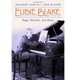 Eubie Blake: Rags, Rhythm, and Race