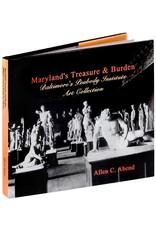 Maryland's Treasure & Burden by Allen C. Abend