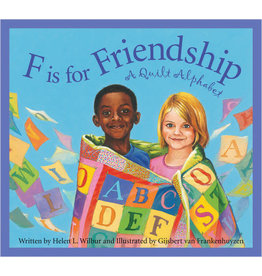 F is for Friendship: A Quilt Alphabet