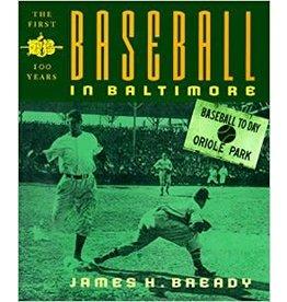 Johns Hopkins University Press Baseball in Baltimore: The First Hundred Years