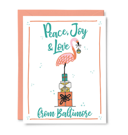 Peace, Joy & Love from Baltimore Card