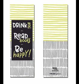 Drink Tea, Be Happy Bookmark